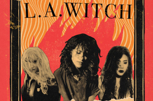Play With Fire by L.A. WITCH